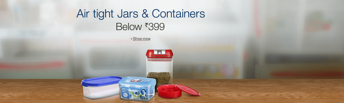 tight jars and containers